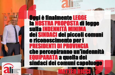 """Ricci: """"E' legge nostra proposta sulla dignità dei sindaci: indennità minima sindaci piccoli comuni e riconoscimento per presidenti Provincia"""""""