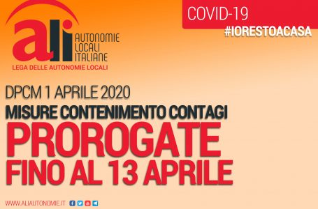 DPCM, MISURE PROROGATE FINO AL 13 APRILE. CONFERME E NOVITÀ NELLA GUIDA ALI