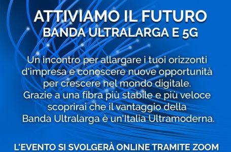 ATTIVIAMO IL FUTURO – BANDA ULTRALARGA E 5G ANCONA, 18 NOVEMBRE 2020