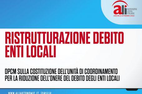 RISTRUTTURAZIONE DEBITO ENTI LOCALI, FIRMATO DPCM PER AVVIO UNITÀ DI COORDINAMENTO