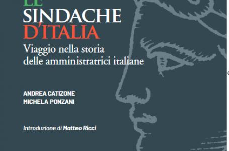 Le Sindache d'Italia, il primo libro sulle Sindache promosso da ALI. Presentazione online mercoledì 3 marzo ore 17.30