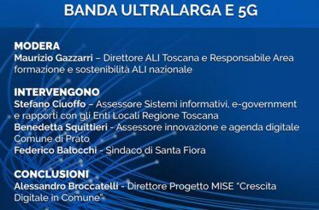 """""""Attiviamo il futuro: Banda Ultralarga e 5G""""- evento Regione Toscana"""