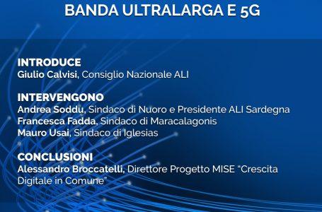 Banda ultralarga e 5G, il nuovo webinar di ALI il 29 Aprile in Sardegna
