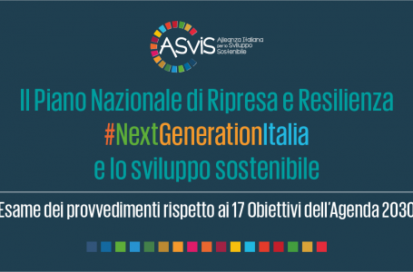 Il PNRR e l'Agenda 2030. ASviS live, una riflessione sui modelli di sviluppo per raggiungere la sostenibilità