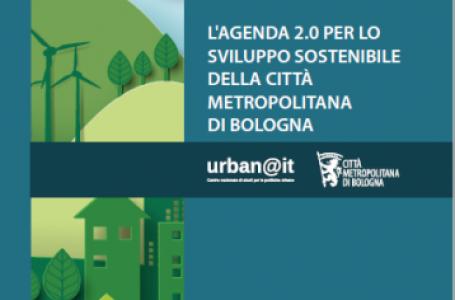 Nasce l'Agenda 2.0 per lo Sviluppo Sostenibile della Città metropolitana di Bologna. Il convegno con Merola, Schlein, Vitali, Giovannini, Buti