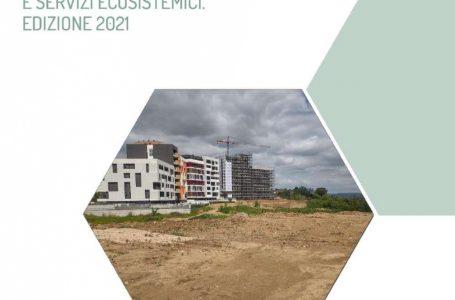 Ispra, presentato il Rapporto 2021 sul consumo di suolo. Lombardia e Veneto le regioni che hanno consumato più suolo nel 2020