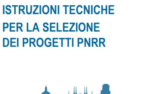 PNRR. Le Istruzioni Tecniche per la selezione dei progetti nella circolare del MEF